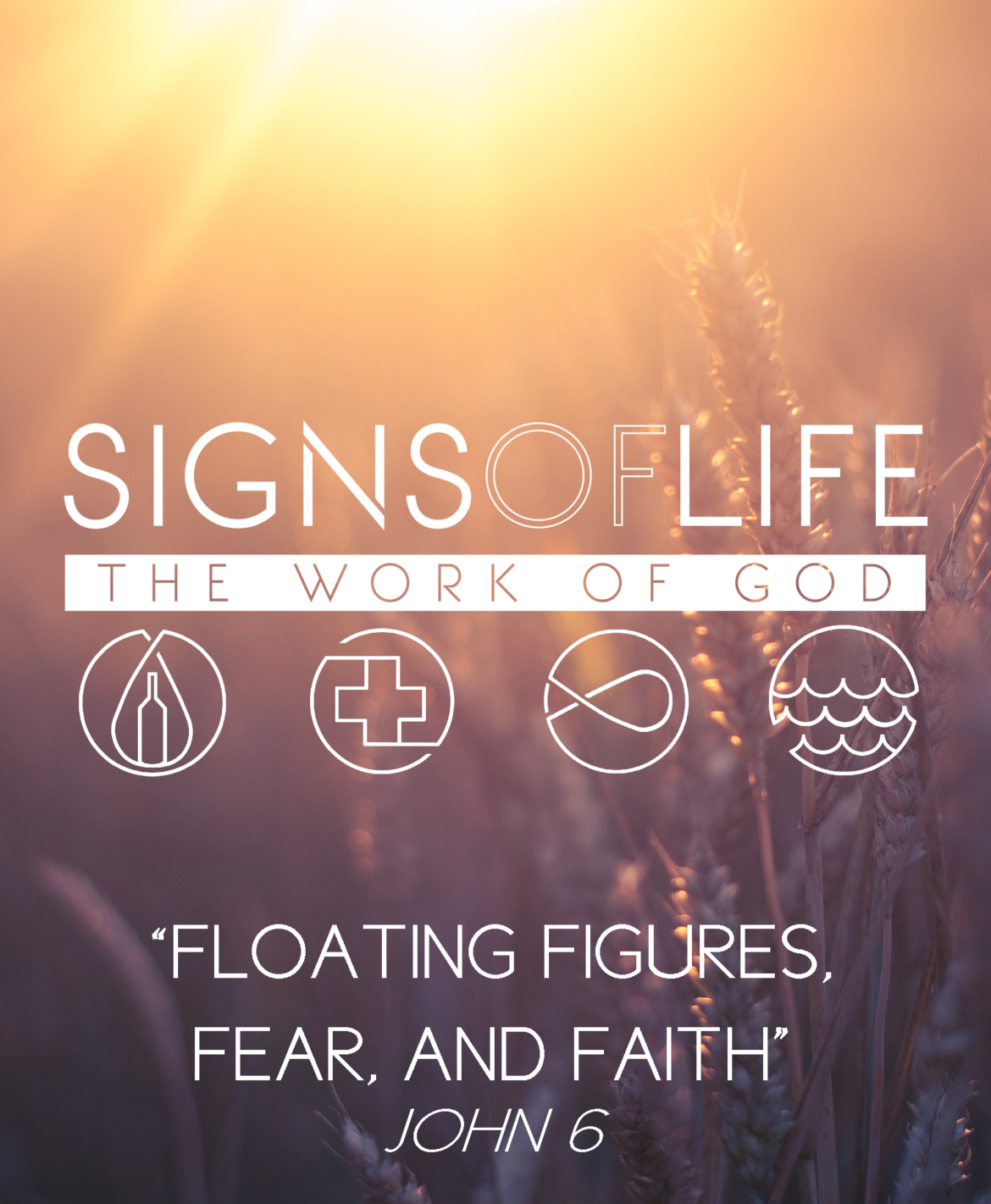 Floating Figures, Fear, and Faith – Signs of Life