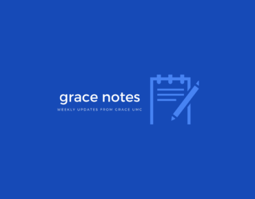Grace Notes – May 25