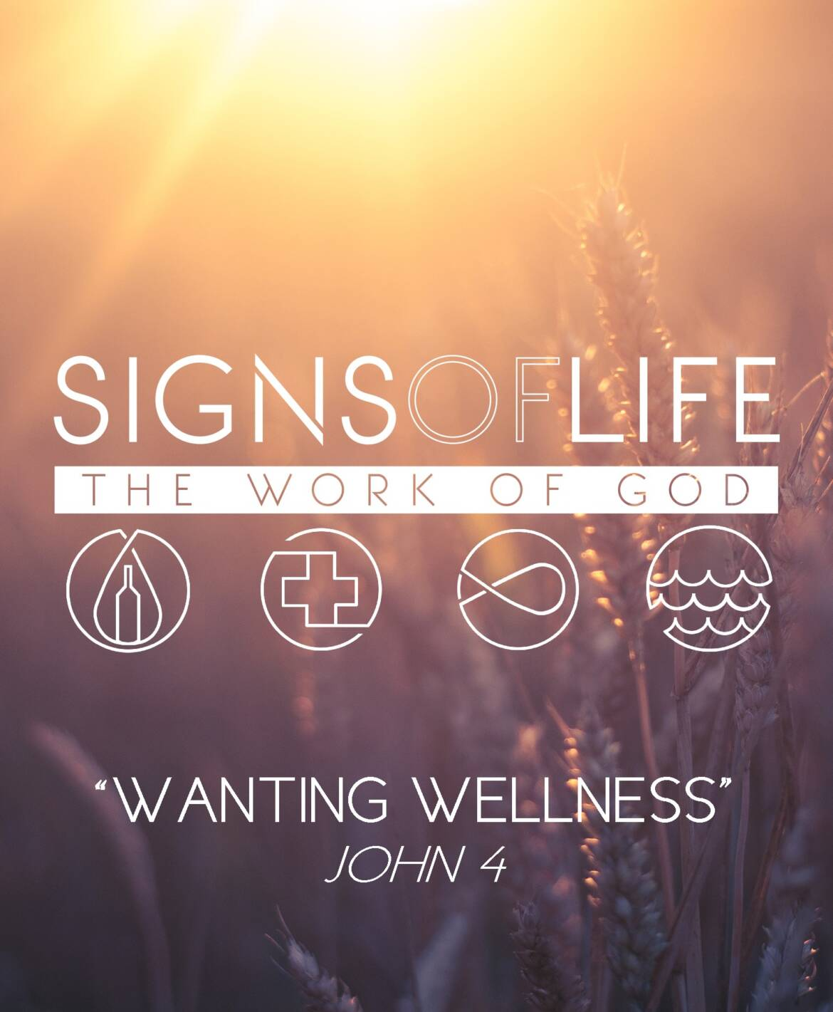 Wanting Wellness: Signs of Life