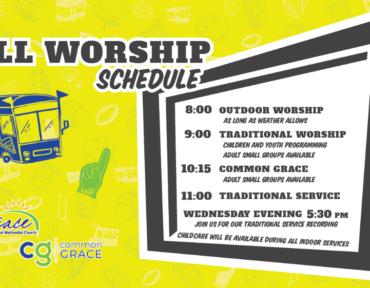 Fall Worship Schedule begins Sept 12